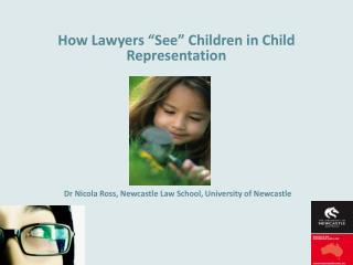 """How Lawyers """"See"""" Children in Child Representation"""