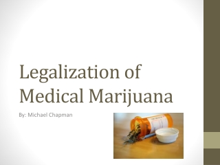 Legalization of Medical Marijuana