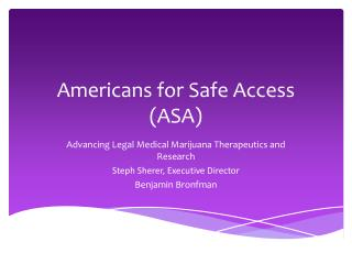 Americans for Safe Access (ASA)