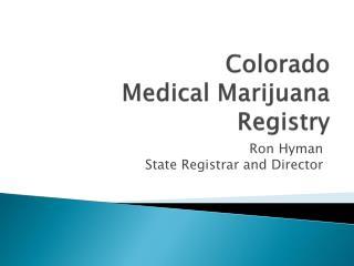 Colorado Medical Marijuana  Registry
