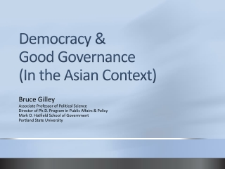 Democracy &  Good Governance (In the Asian Context)