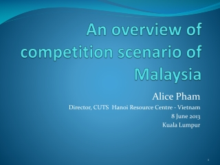 An overview of competition scenario of Malaysia