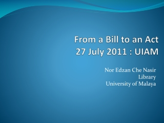 From a Bill to an Act 27 July 2011 :  UIAM