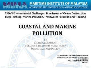 ASEAN Environmental Challenges: Blue Issues of Ocean Destruction, Illegal Fishing, Marine Pollution, Freshwater Polluti