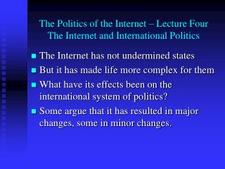 The Politics of the Internet   Lecture Four