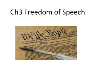 Ch3 Freedom of Speech
