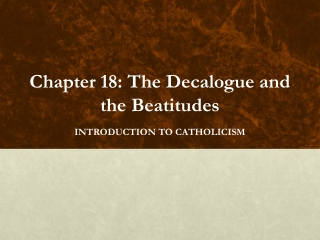 Chapter 18: The Decalogue and the Beatitudes