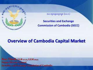 គណៈកម្មការមូលបត្រកម្ពុជា (គ.ម.ក.) Securities and Exchange  Commission of Cambodia (SECC)