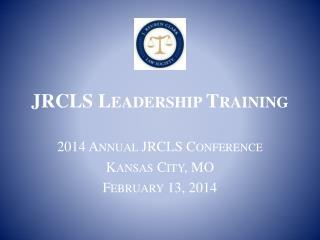 JRCLS Leadership Training