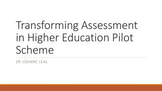 Transforming Assessment in Higher Education Pilot Scheme