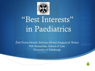 """Best Interests""  in  Paediatrics"