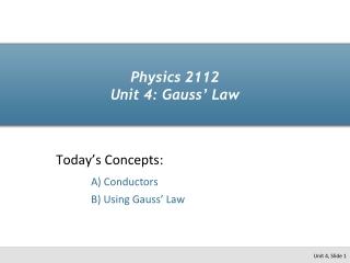 Physics 2112  Unit 4: Gauss' Law