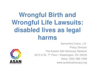 Wrongful Birth and Wrongful Life Lawsuits: disabled lives as legal harms