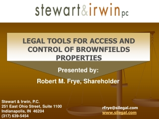 Stewart & Irwin, P.C. 251 East Ohio Street, Suite 1100 Indianapolis, IN  46204 (317) 639-5454