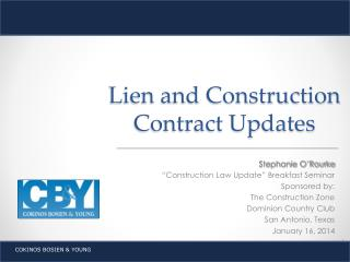 Lien and Construction Contract Updates