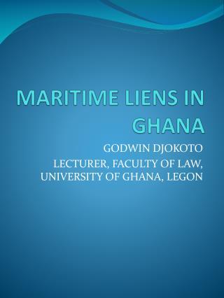 MARITIME LIENS IN GHANA