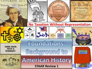 Foundations: Background to American History STAAR Review  1
