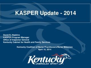 KASPER Update - 2014