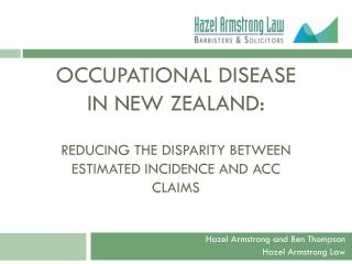 Occupational Disease in New Zealand:  reducing  the disparity between estimated incidence and ACC  claims