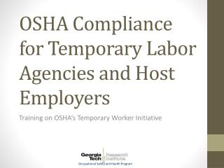 OSHA Compliance for Temporary Labor Agencies and Host Employers