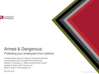 Armed & Dangerous: