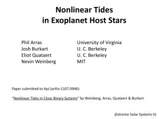 Nonlinear Tides  in  Exoplanet  Host Stars