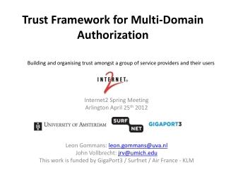 Trust Framework for Multi-Domain Authorization