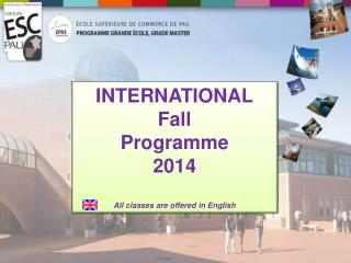 INTERNATIONAL Fall Programme 2014 All classes are offered in English