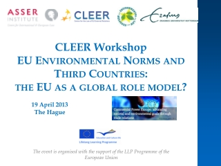 CLEER Workshop EU Environmental Norms and Third Countries:  the  EU as a global role model?