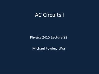 AC Circuits I