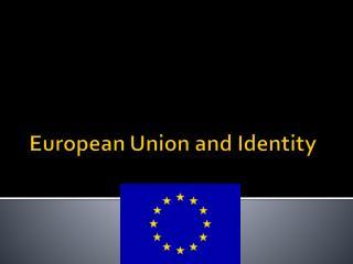 European Union and Identity