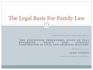 The Legal Basis For Family Law