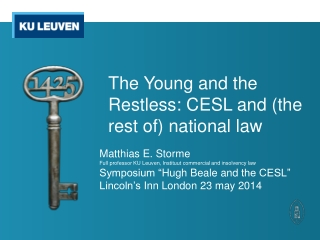 The Young  and  the Restless: CESL  and  (the rest of)  national law