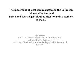 The  m ovement  of  l egal s ervices  between the European Union and Switzerland:  Polish and Swiss  l egal s olutions