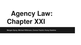 Agency Law: Chapter XXI