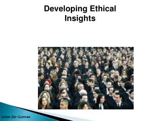 Developing Ethical Insights