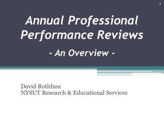 Annual Professional Performance Reviews  - An Overview -