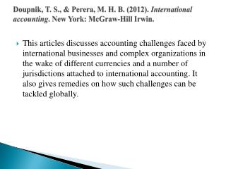 Doupnik , T. S., &  Perera , M. H. B. (2012).  International accounting . New York: McGraw-Hill Irwin.