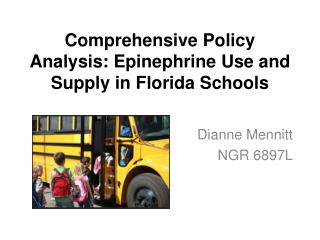 Comprehensive Policy Analysis: Epinephrine Use and Supply in Florida Schools