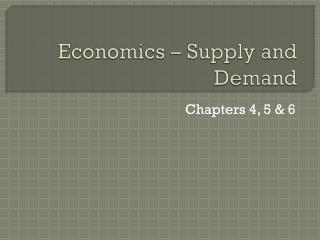 Economics – Supply and Demand