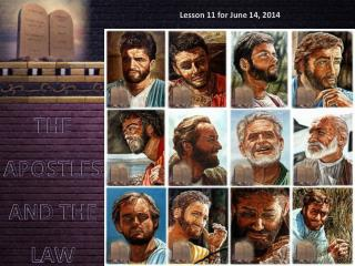 THE APOSTLES AND THE LAW