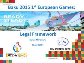 Baku 2015 1 st  European Games :