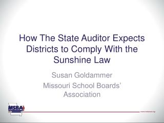 How The State Auditor Expects Districts to Comply With the Sunshine Law