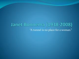 Janet  Bonnema  (1938-2008)