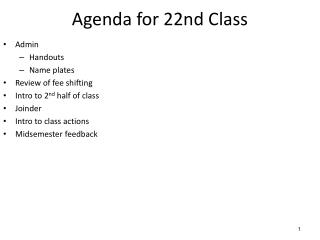 Agenda for  22nd  Class