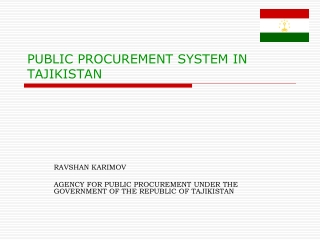 PUBLIC PROCUREMENT SYSTEM IN TAJIKISTAN