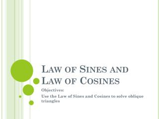 Law of  S ines  and Law of Cosines
