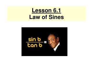 Lesson 6.1 Law of Sines