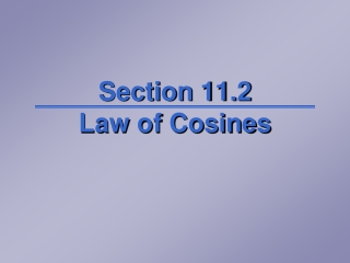 Section 11.2 Law of Cosines