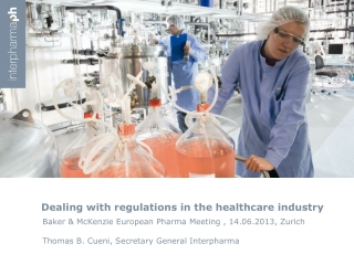 Dealing with regulations in the healthcare industry